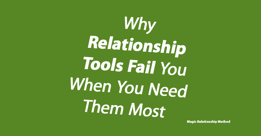 Why-Relationship-Tools-Fail-You-When-You-Need-Them-Most
